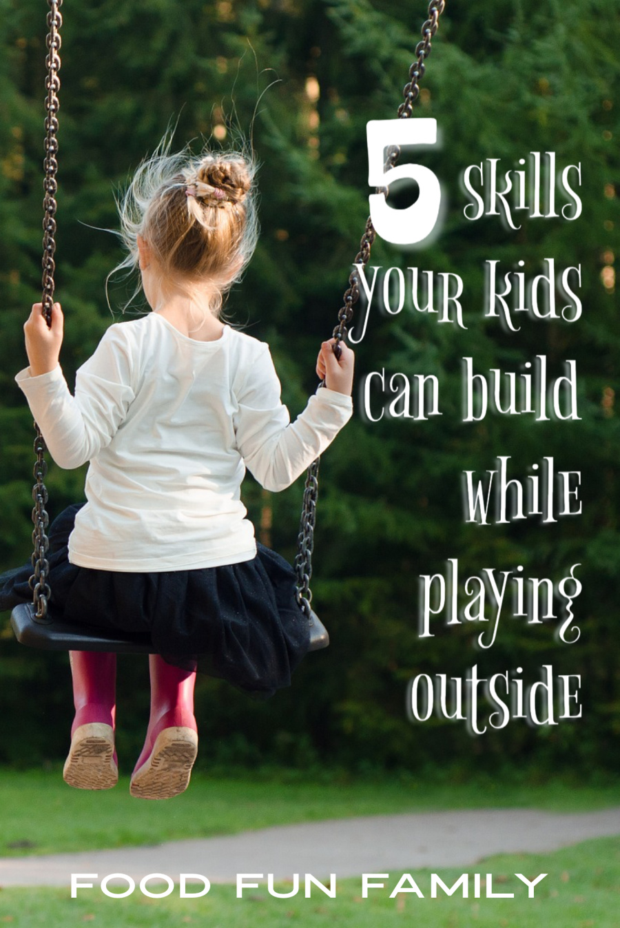 5 Skills Your Kids Can Build While Playing Outside