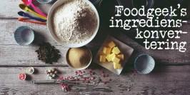 Foodgeek's ingredienskonvertering