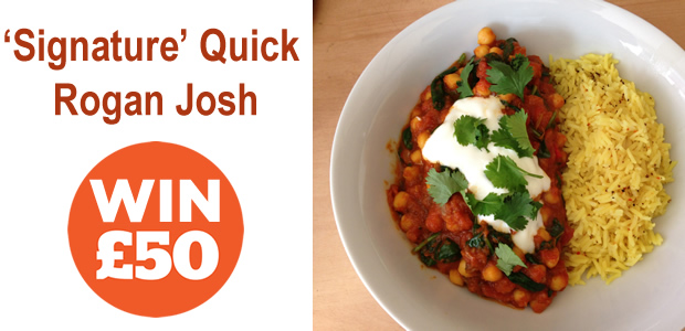 My 'Signature' Quick Rogan Josh Recipe + How You Can WIN £50!