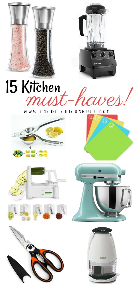 15 Kitchen Must Haves  Foodie Chicks Rule