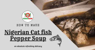 Your Easy Guide to Preparing the Best Nigerian Pepper Soup