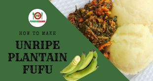 Plantain Fufu: How to Make Swallow with Fresh Unripe Plantain
