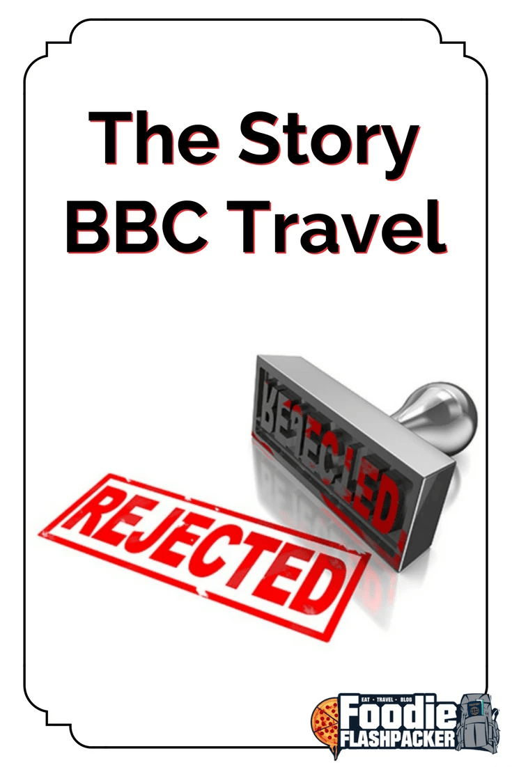 The Story BBC Travel Rejected