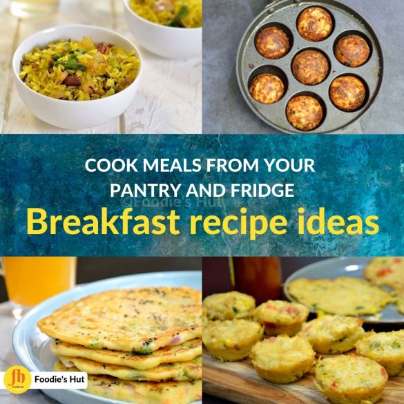 Cook meals from your pantry and fridge - Breakfast recipes
