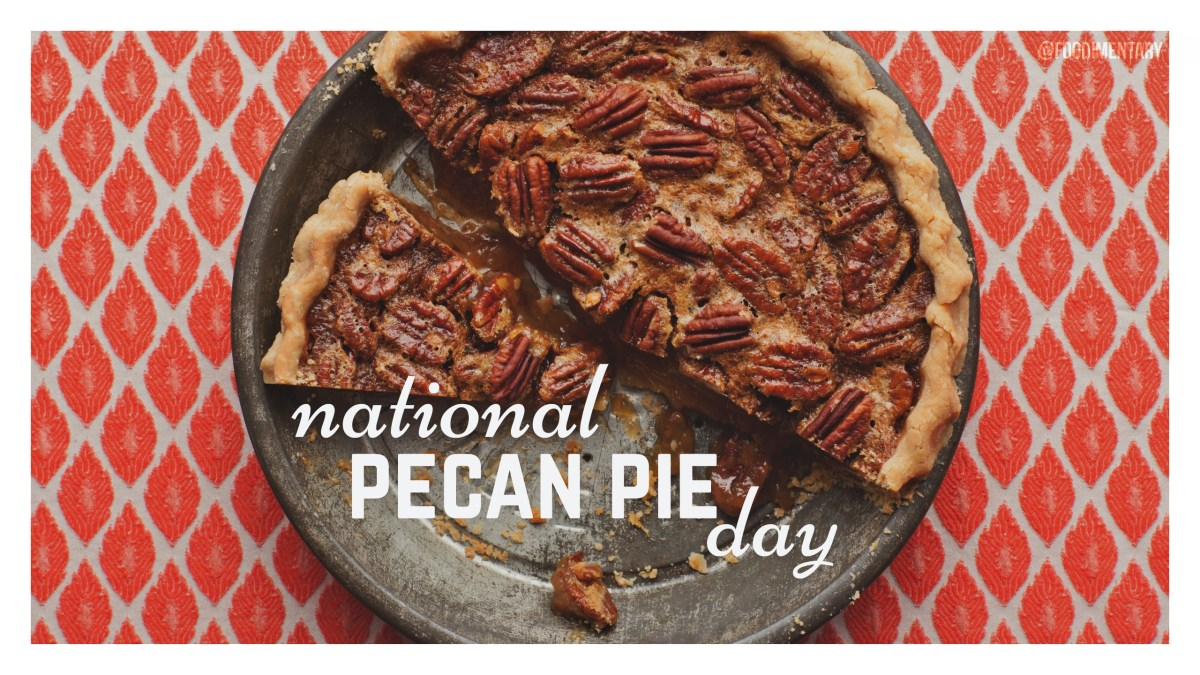 July 12th is National Pecan Pie Day  Foodimentary  National Food Holidays