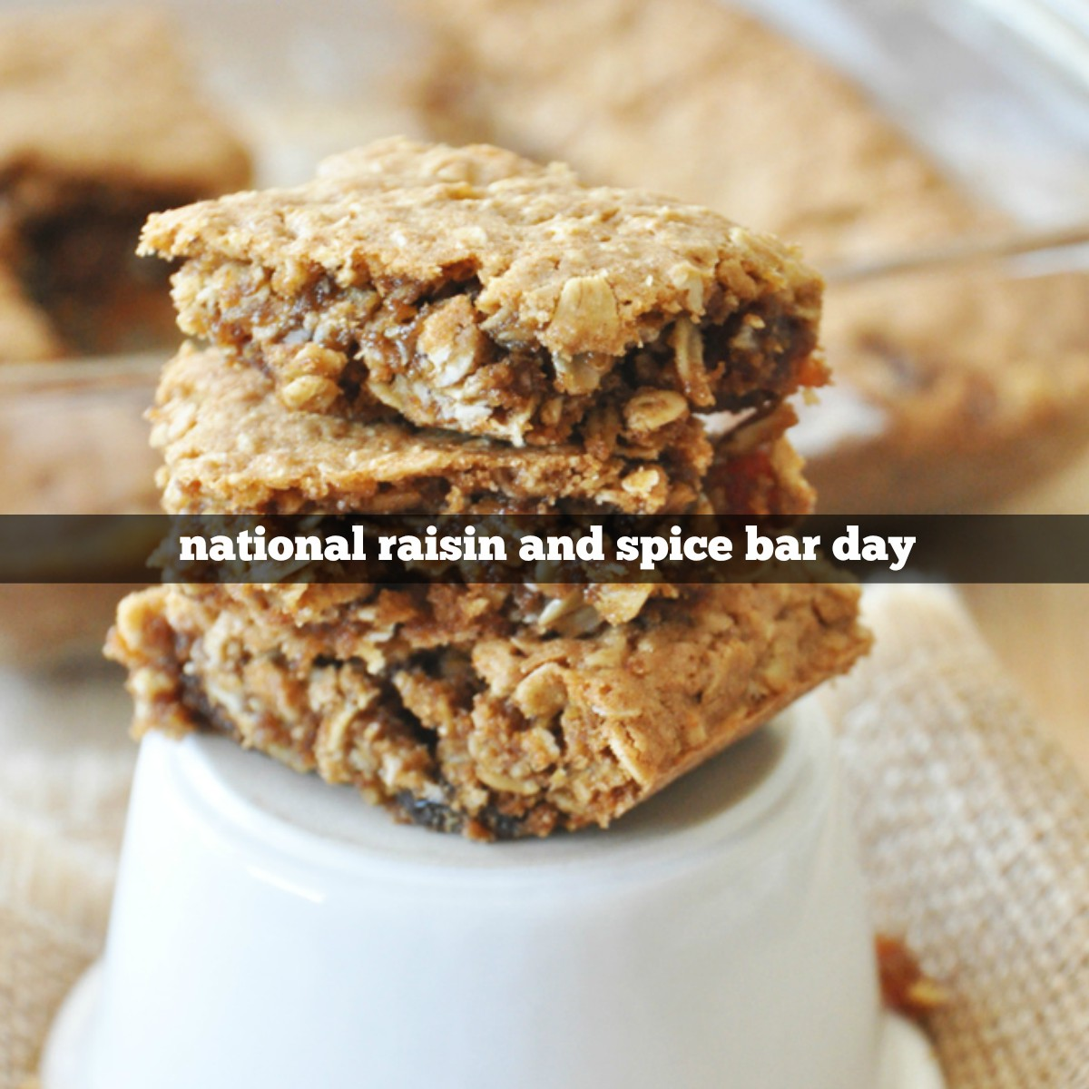 April 5 is National Raisin and Spice Bar Day  Foodimentary  National Food Holidays