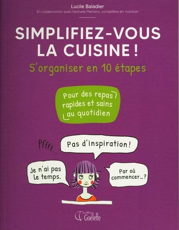 Couverture du livre Simplifiez-Vous la Cuisine de l'auteure Lucile Baladier