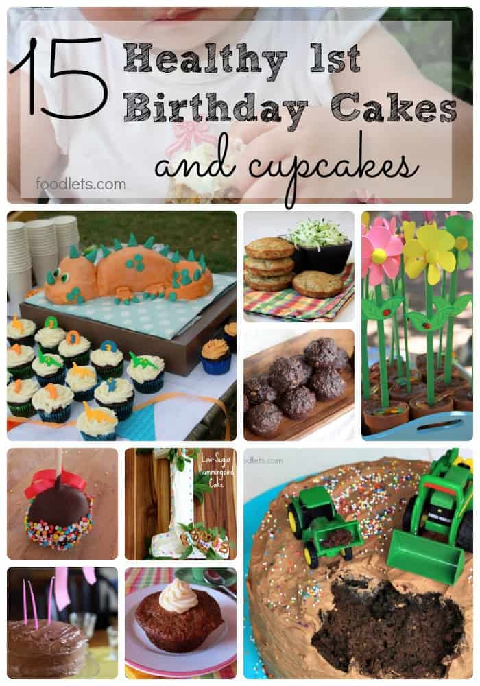 Fine 15 Healthy Cakes Cupcakes For 1St Birthday Parties Foodlets Funny Birthday Cards Online Overcheapnameinfo