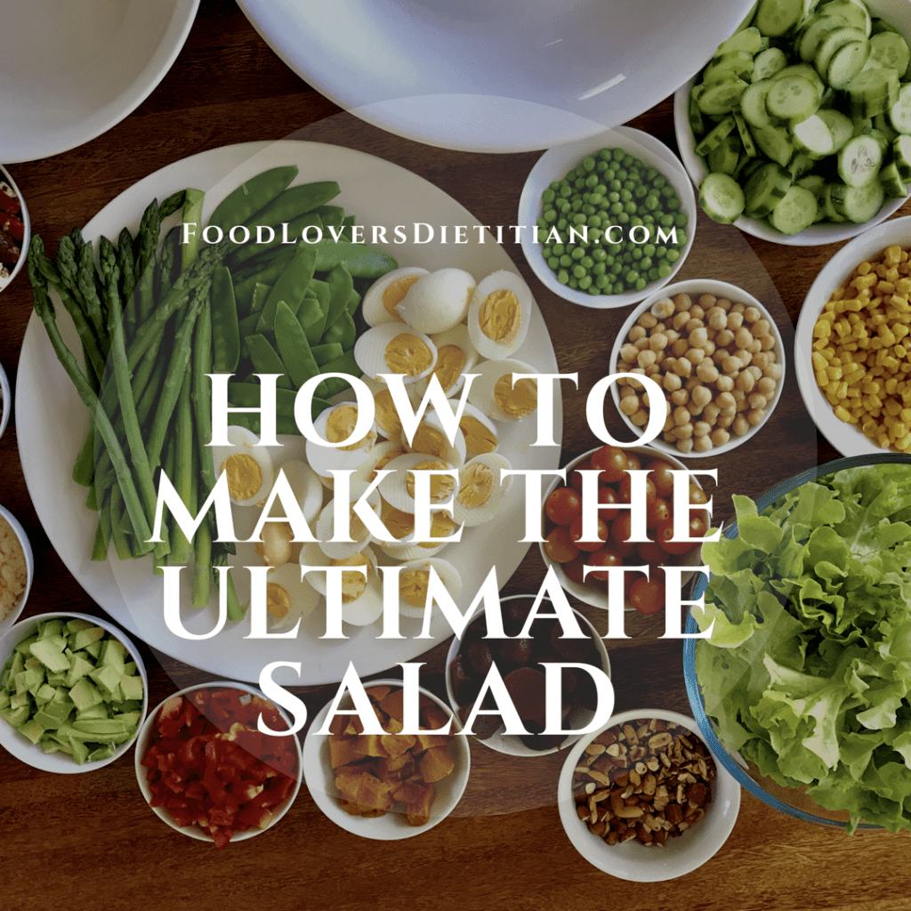 How to Make the Ultimate Salad for any Occasion