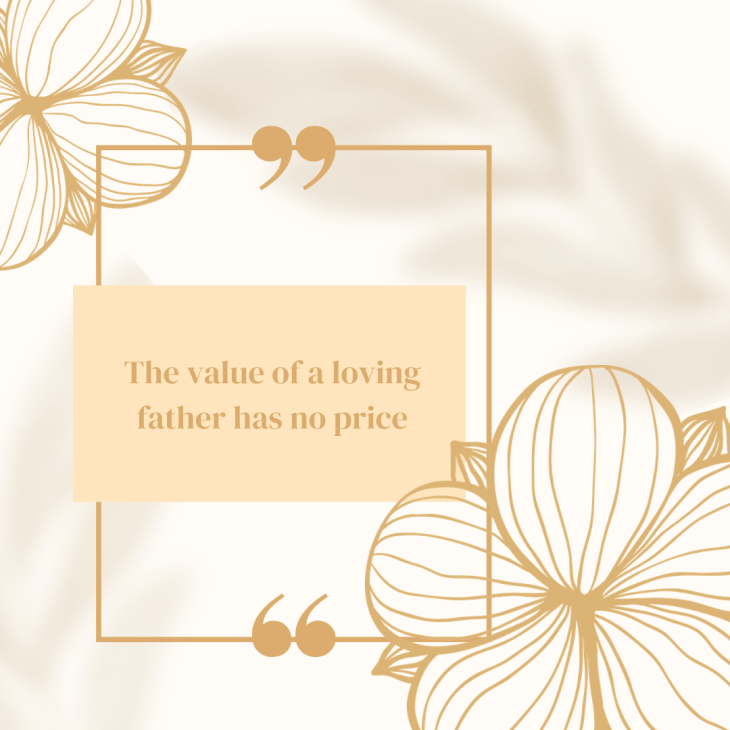 The value of a loving father has no price