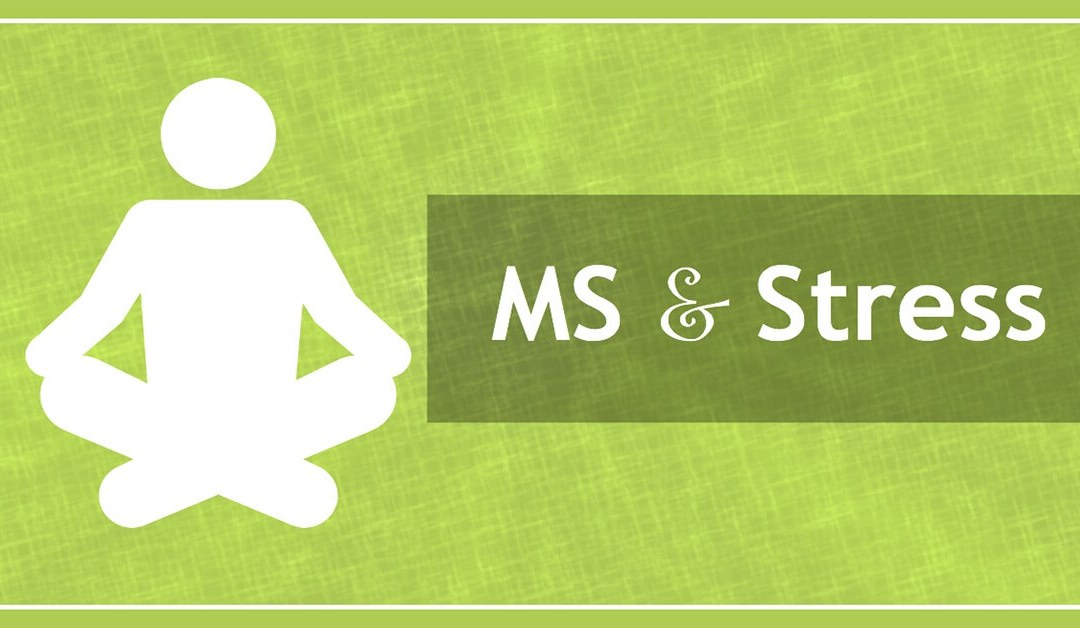 MS and Stress, What's the Connection?