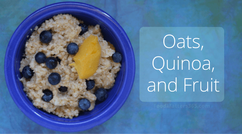 Oats, Quinoa, and Fruit