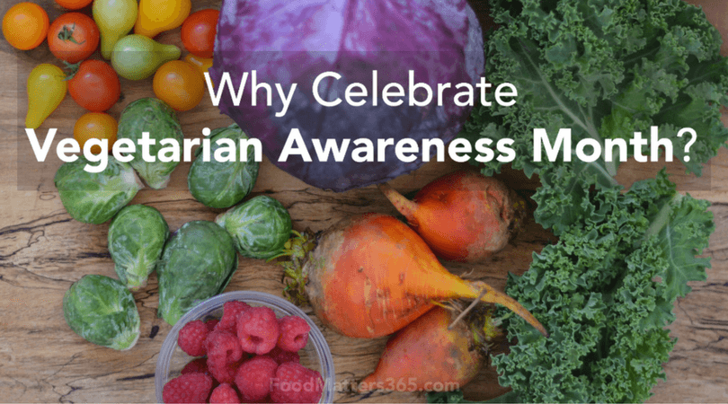Why Celebrate Vegetarian Awareness Month?