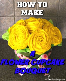 how-to-make-a-flower-cupcake-bouquet