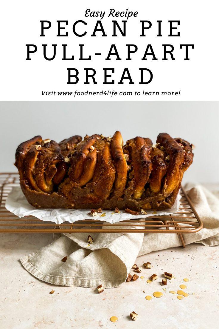 Pecan Pie Pull Apart Bread Recipe Pin