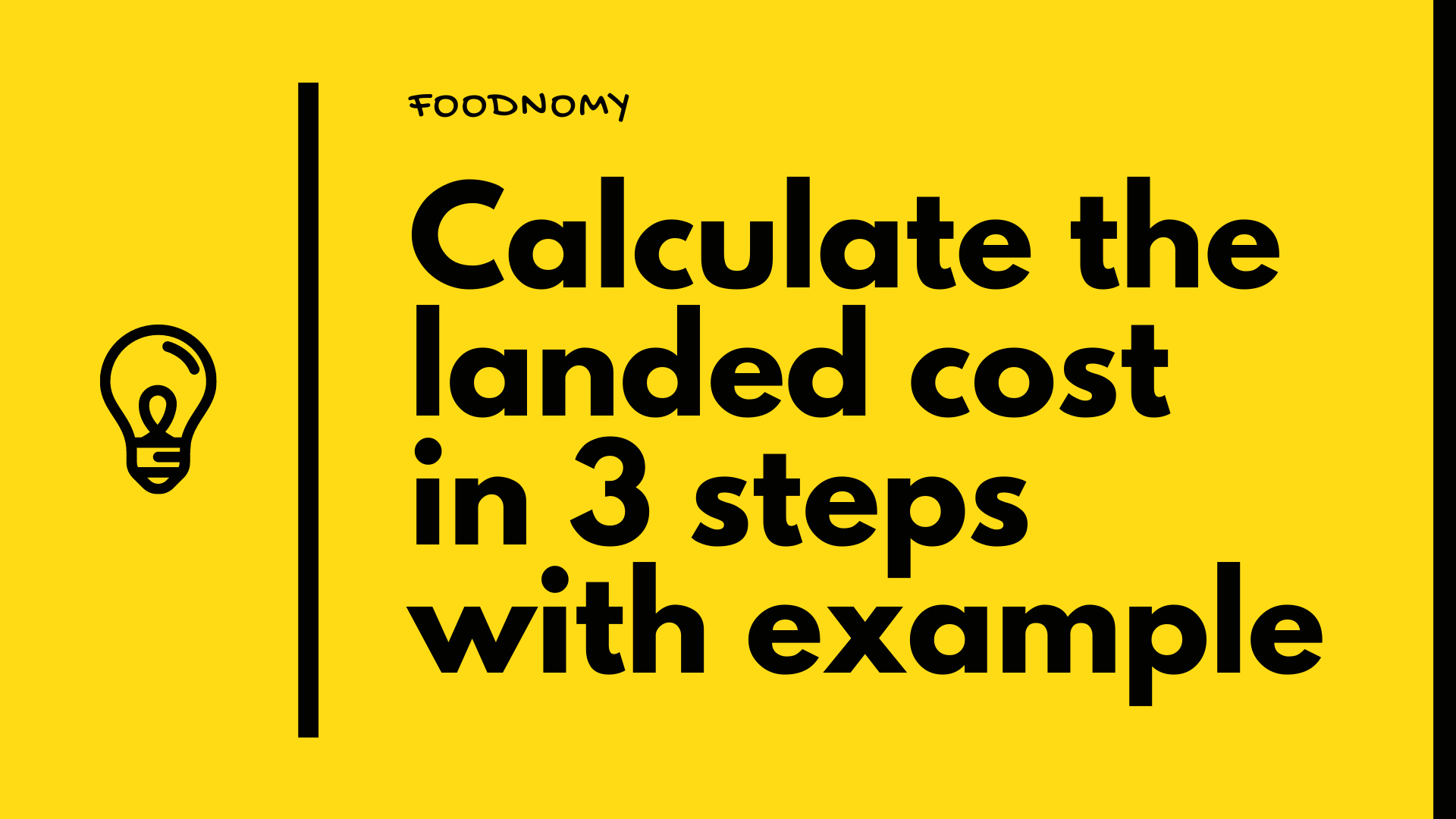 How to calculate the landed cost in 3 steps with an example