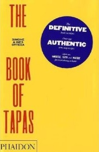 The Book of Tapas, Simone & Inés Ortega, Phaidon Press Inc.