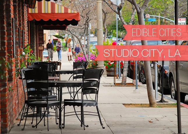 {Edible Cities} Studio City, LA, with Daniela from Mami Talks