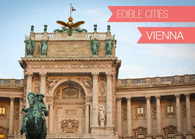 {Edible Cities} Vienna, with Ania from The New Diplomat's Wife / FoodNouveau.com