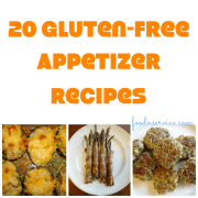 20 Amazing Gluten Free Appetizer Recipes