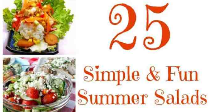 25 Simple & Fun Summer Salad Recipes