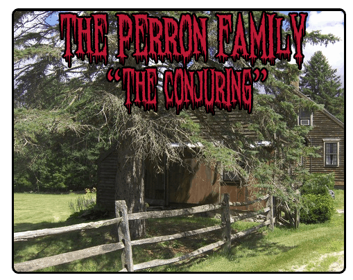 perron family haunted the conjuring