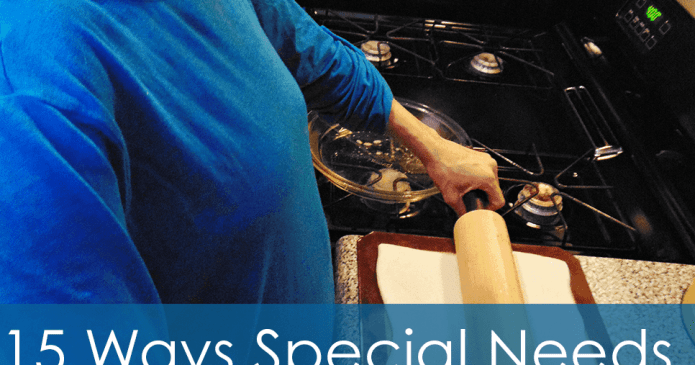 15 Ways Special Needs People Can Help In The Kitchen