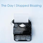 The Day I Stopped Blozzing