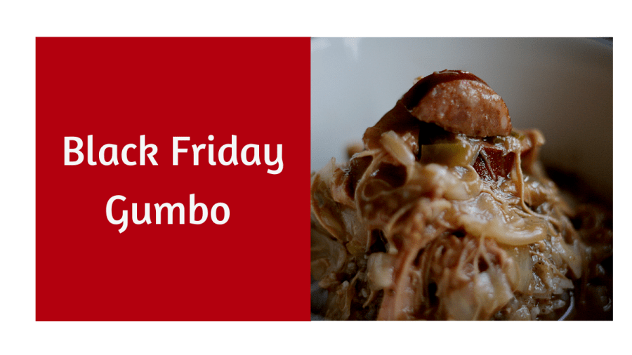Black Friday Gumbo