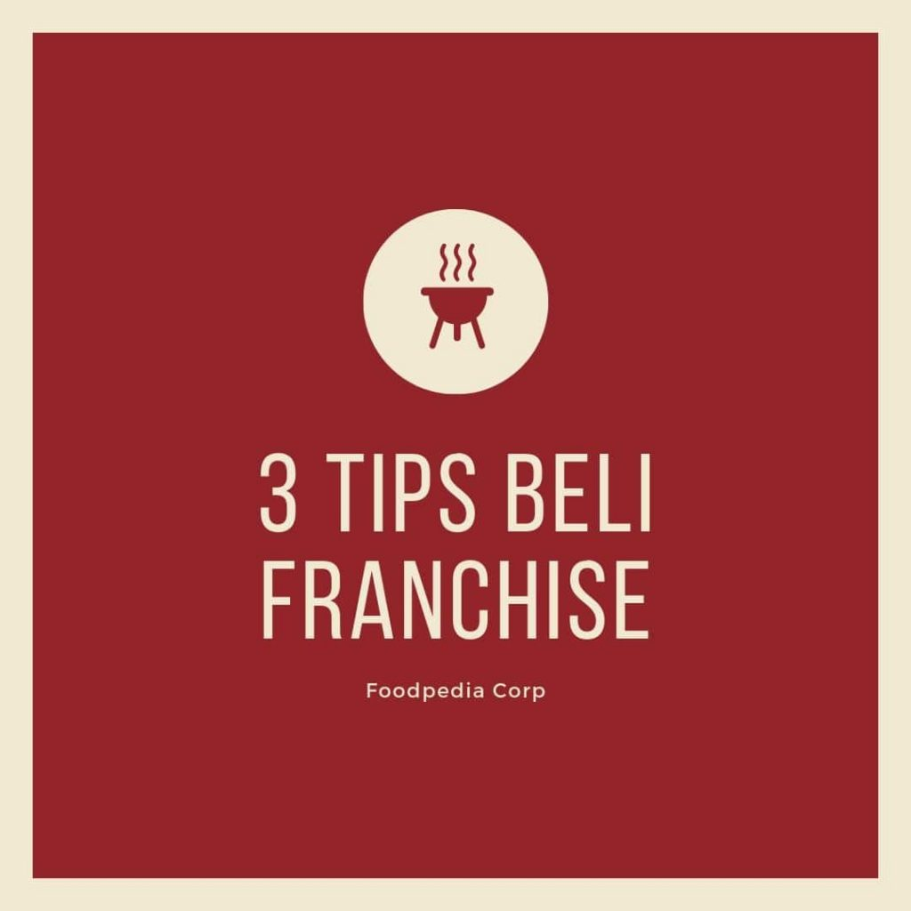 3 Tips Beli Franchise
