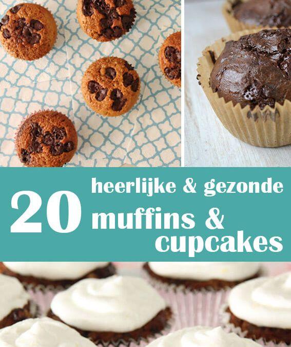 20 heerlijke en gezonde muffins en cupcakes om deze week te bakken