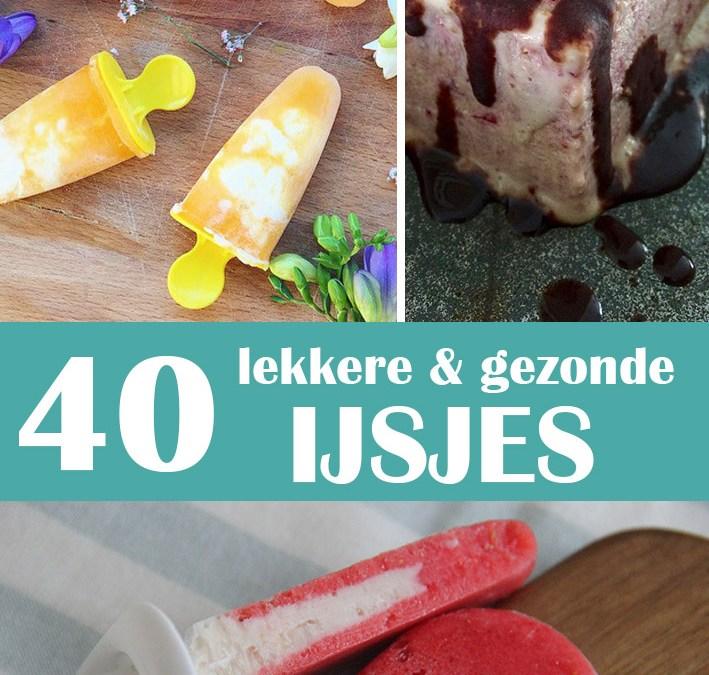 40 lekkere en gezonde ijsjes voor de zomer