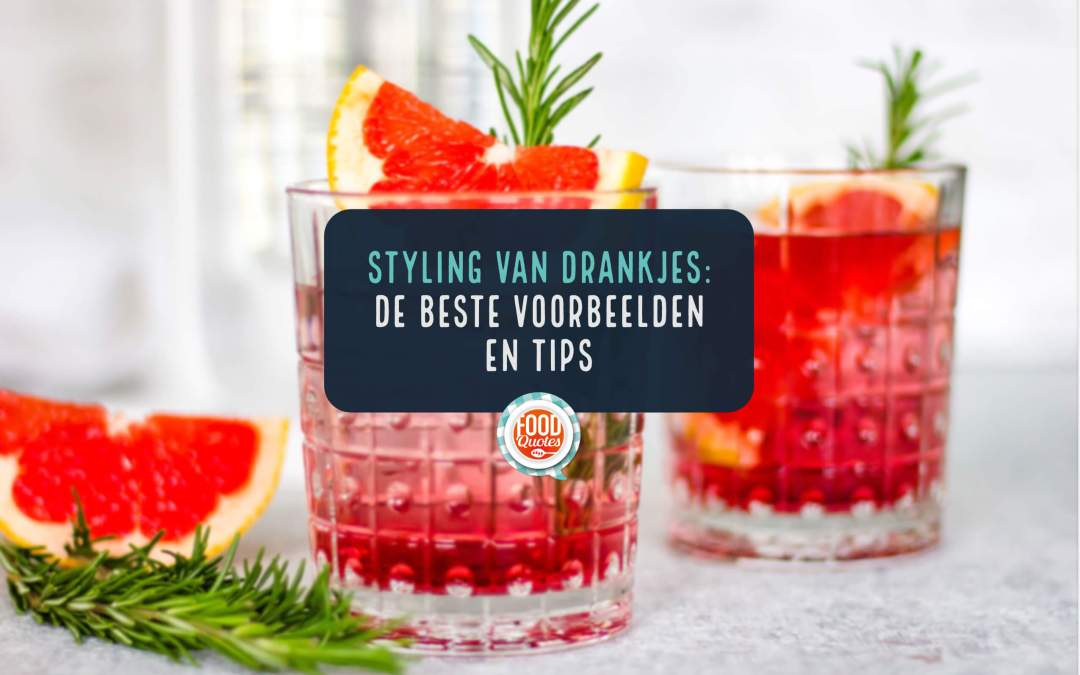 Food styling van drankjes