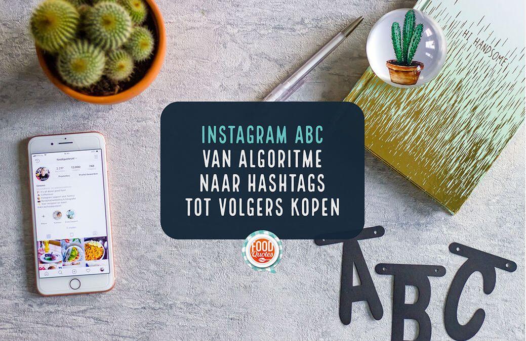 Instagram uitgelegd – van a tot en met z