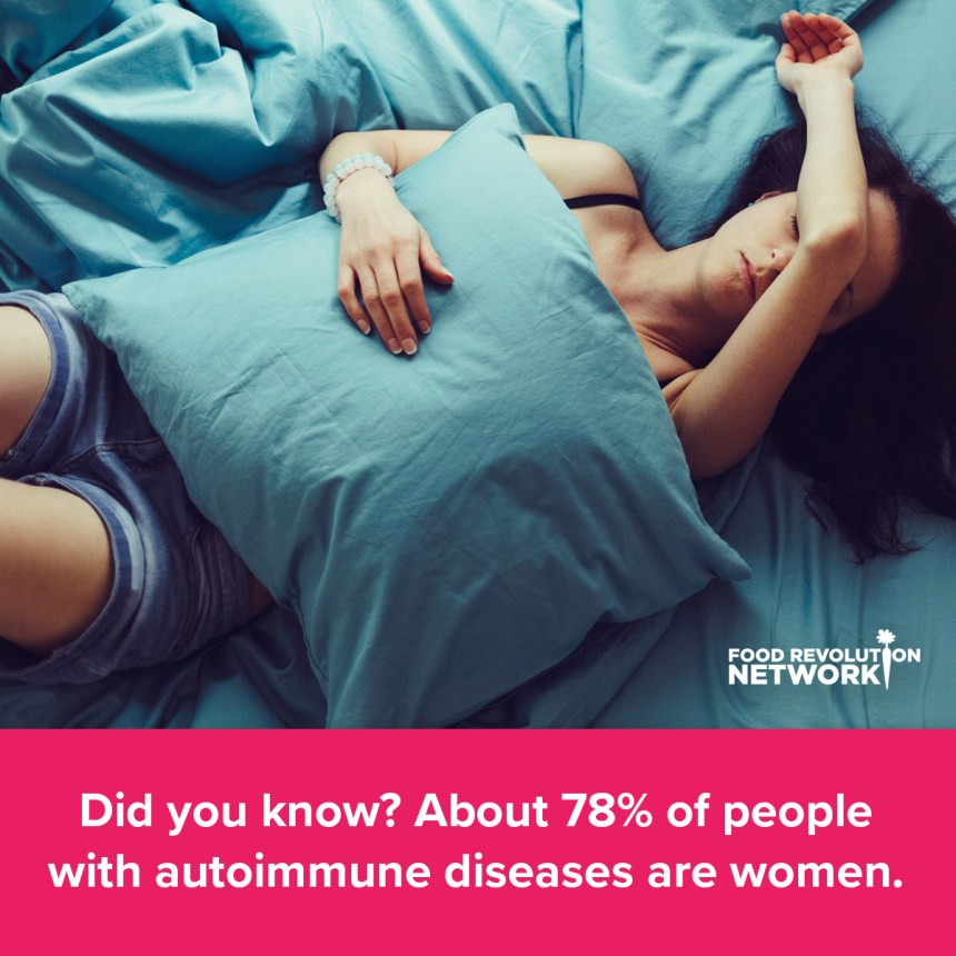 Did you know? About 78% of people with autoimmune diseases are women.