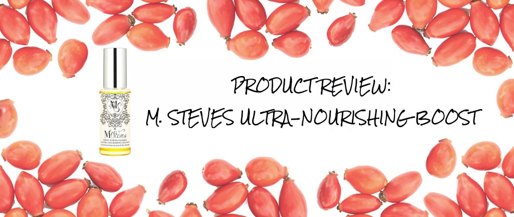 product review: m. steves ultra-nourishing boost