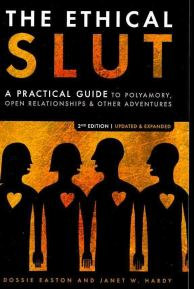 The Ethical Slut by Dossie Easton and Janet Hardy