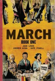 March: Book One by Andrew Aydin and John Lewis