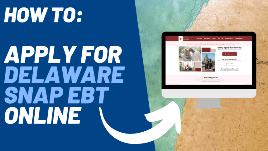 How to Apply for Delaware SNAP EBT Online