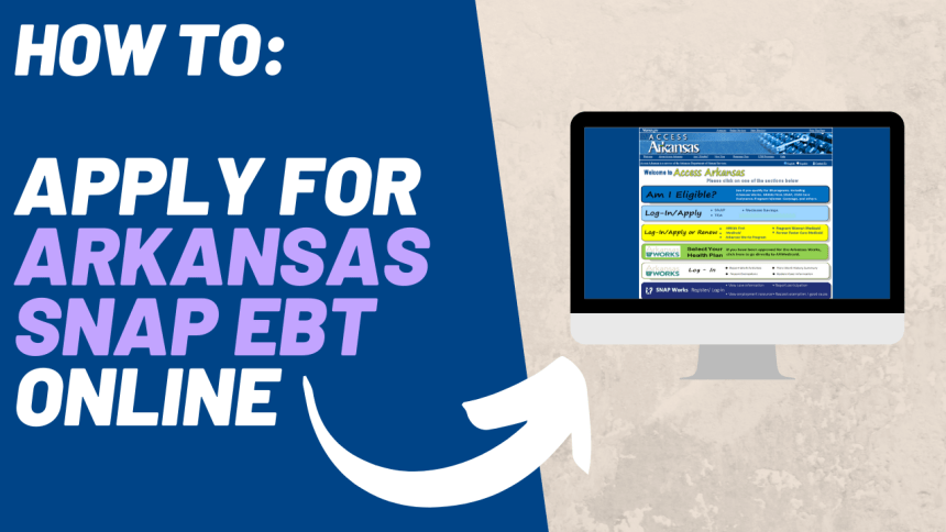 How to Apply for Arkansas SNAP EBT online