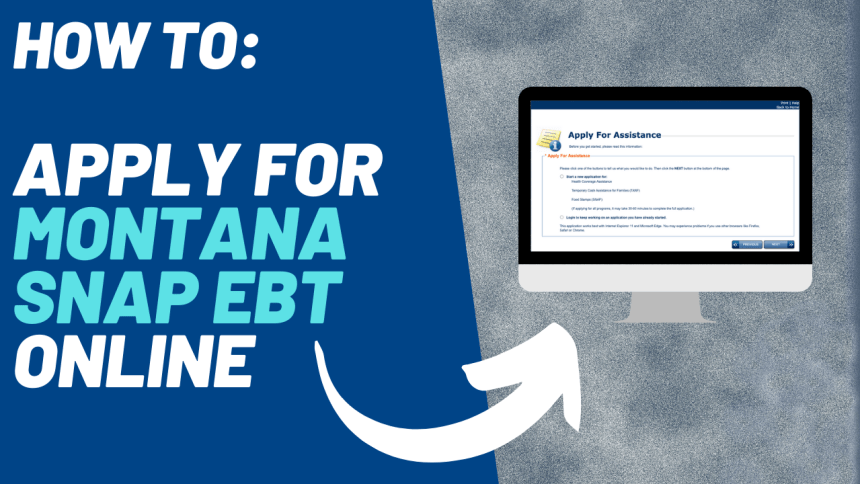 """How to Apply for Montana SNAP EBT Online"""