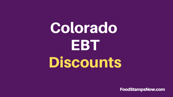"""Get Colorado EBT Discounts and Perks"""