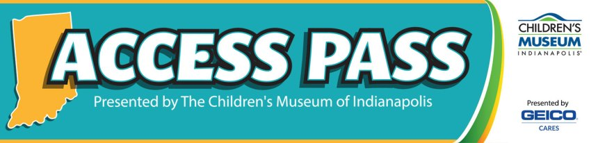 Indiana Access Pass for Discounted Museum Admission