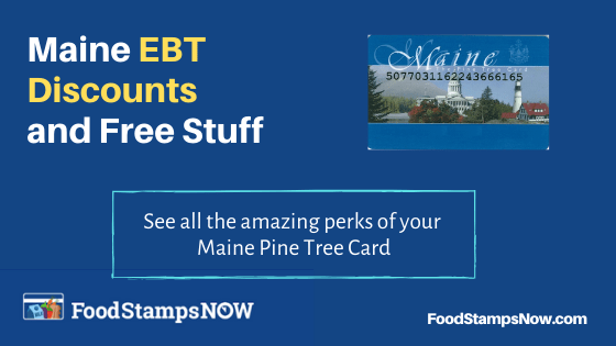 """Maine EBT Discounts and Perks"""