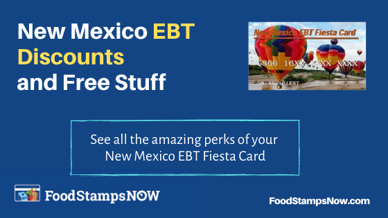 """""""New Mexico EBT Discounts and Perks"""""""