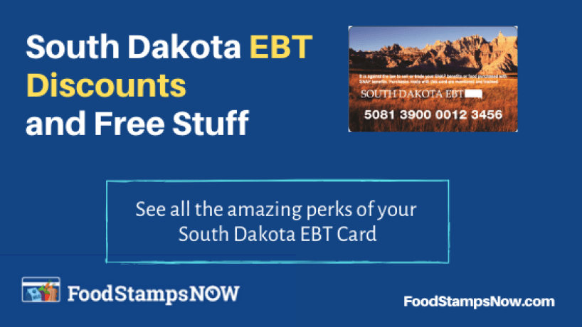 """South Dakota EBT Discounts and Perks"""