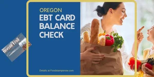 """Check Oregon EBT Card Balance"""