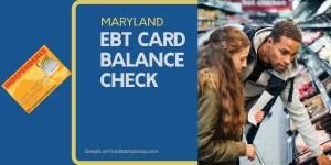 """Check Your Maryland EBT Card Balance"""