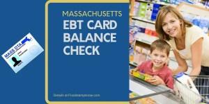 """""""Check Your Massachusetts EBT Card Balance"""""""