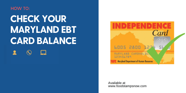 """Maryland EBT Card Balance"""